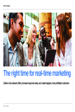 The Right Time for Real-Time Marketing